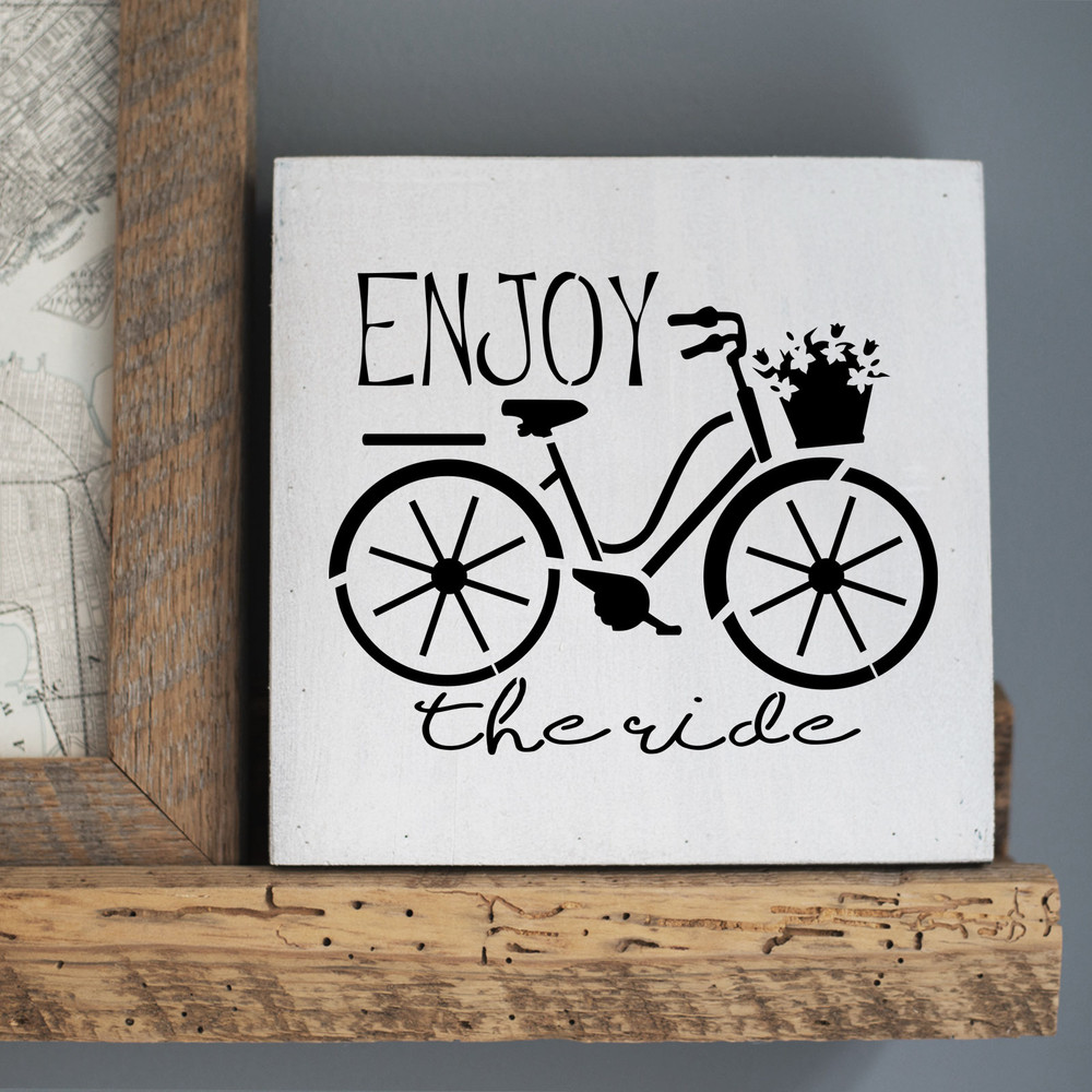 Enjoy the Ride Bicycle Stencil Sign
