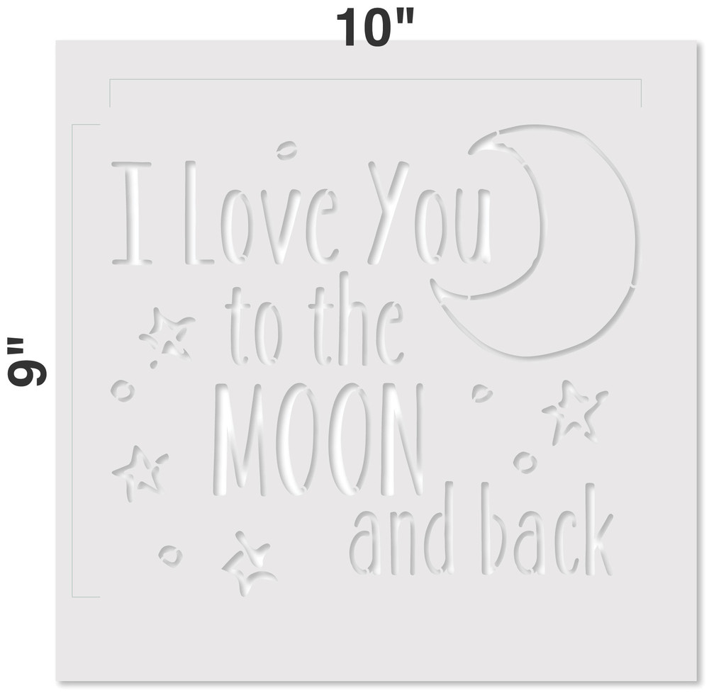I Love You to the Moon and Back Stencil Measurements