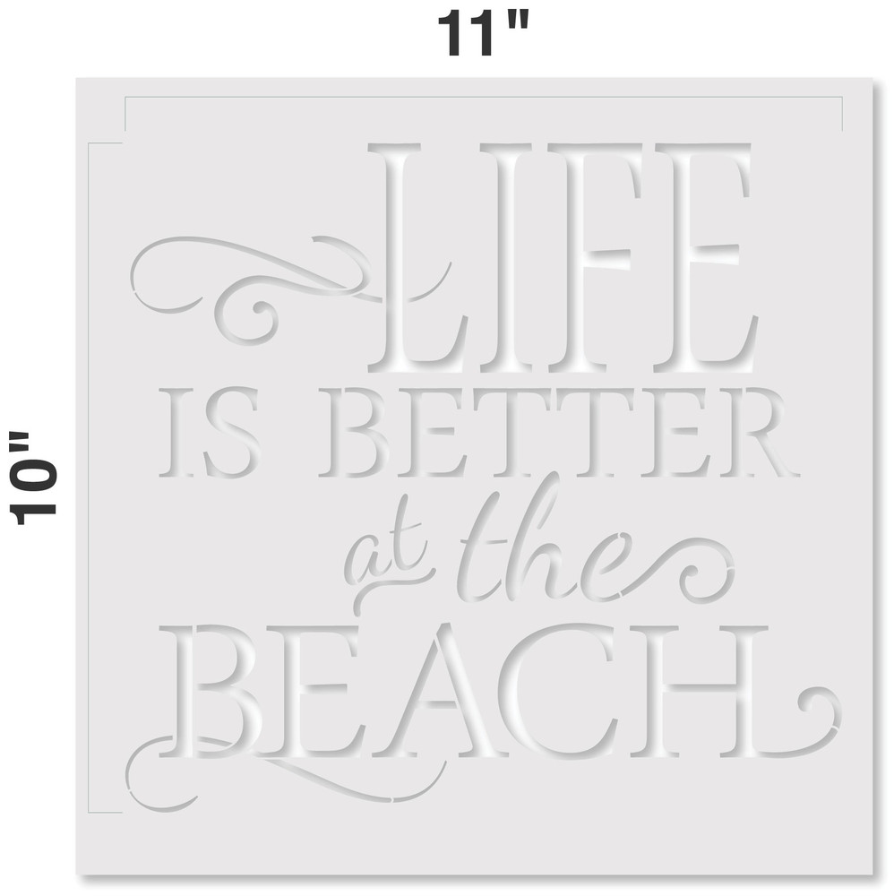 Life is Better at the Beach Stencil Measurements