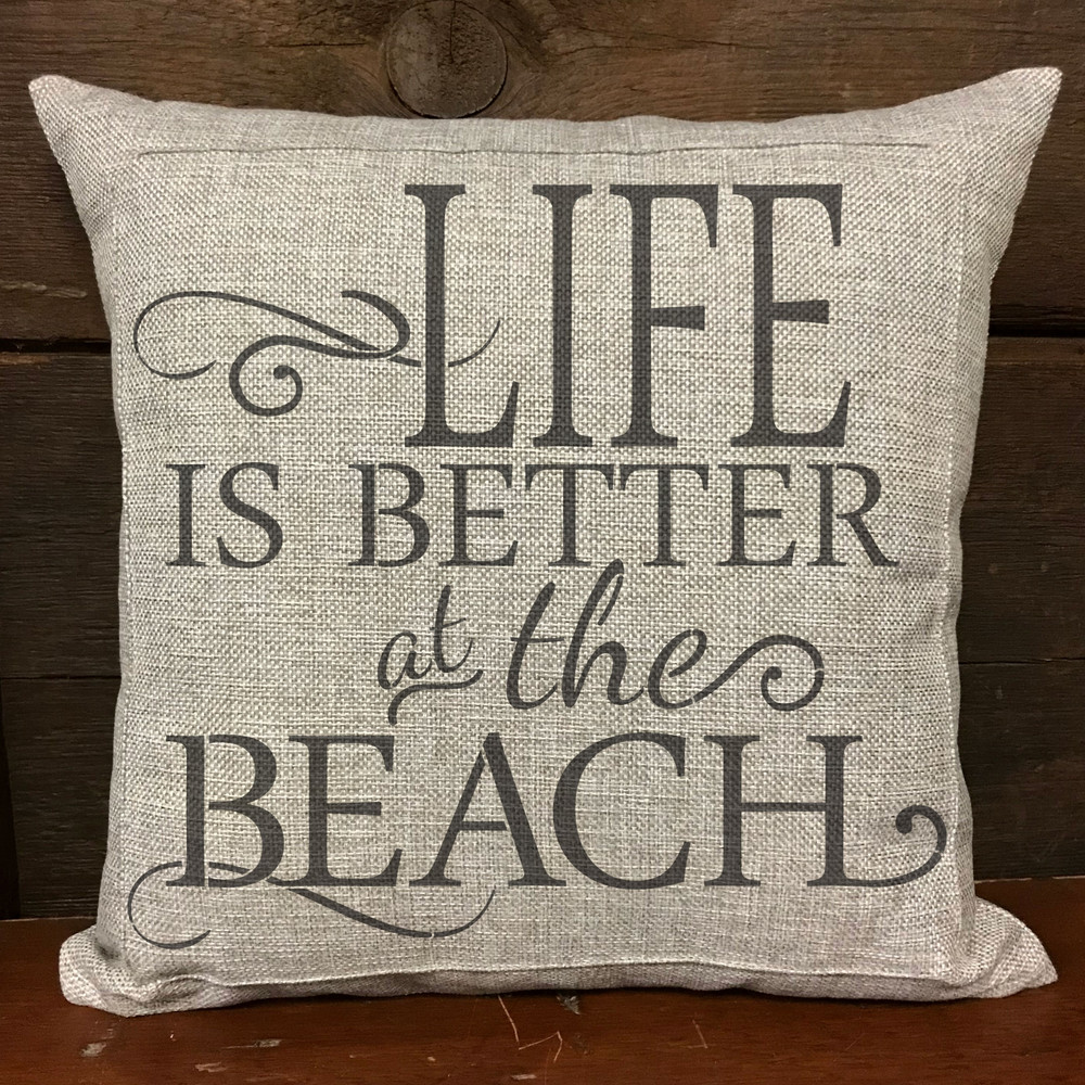 Life is Better at the Beach Stencil Pillow