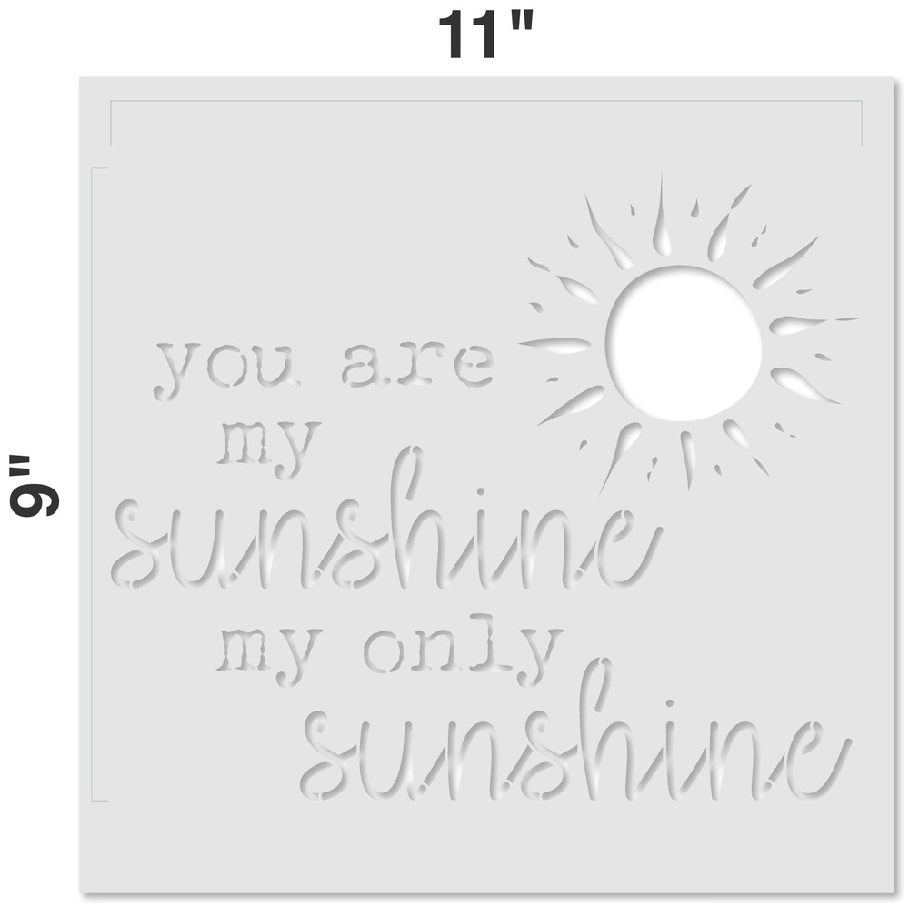 You Are My Sunshine Stencil Measurements