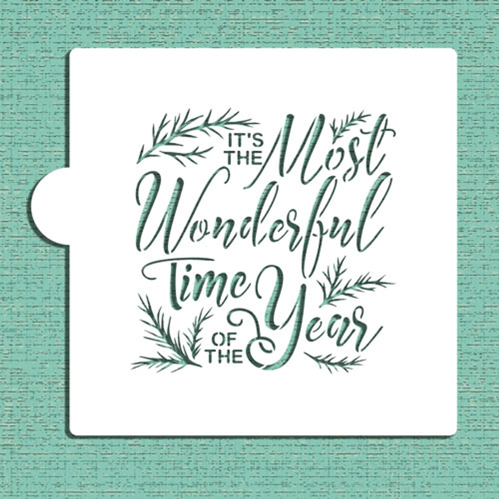 It's the Most Wonderful Time of the Year Cookie and Craft Stencil