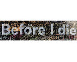 Before I Die Large Heading - English