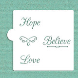 Hope, Believe, Love Cookie and Craft Stencil