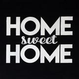 """""""Home Sweet Home"""" Stencil"""