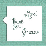 Merci, Thank You and Gracias Cookie and Craft Stencil