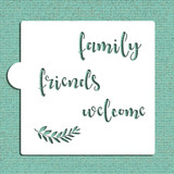 Family Friends Welcome Cookie and Craft Stencil