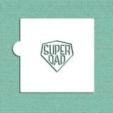 Super Dad Cookie and Craft Stencil