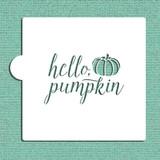 Hello Pumpkin Cookie and Craft Stencil