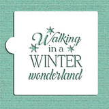 Walking In A Winter Wonderland Cookie and Craft Stencil