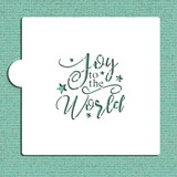 Joy To The World Cookie and Craft Stencil