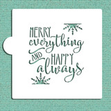 Merry Everything And Happy Always Cookie and Craft Stencil