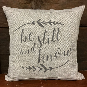 """Be Still and Know"" Stencil Pillow"