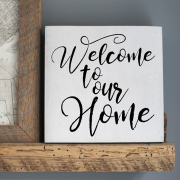 """Welcome To Our Home"" Stencil Sign"
