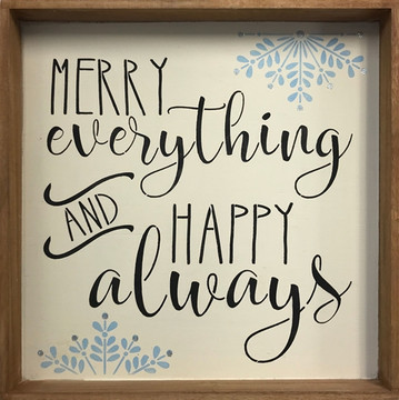 """Merry Everything and Happy Always"" Sign Stencil on a Tray"
