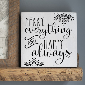 """Merry Everything and Happy Always"" Sign Stencil Sign"