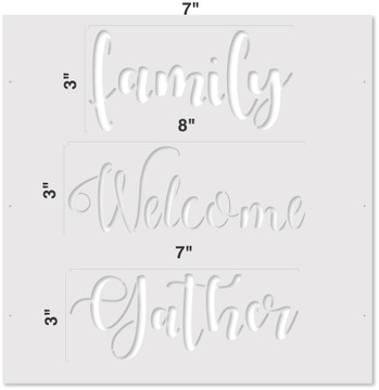 """Family - Welcome - Gather"" Lettering Stencil Measurements"