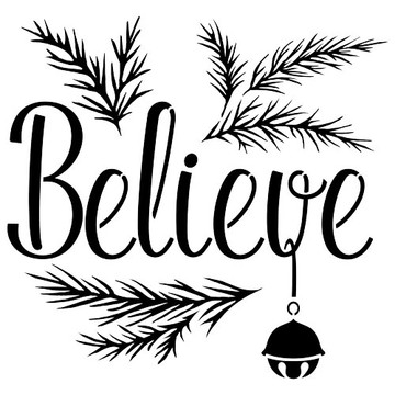 """Believe"" with a Jingle Bell Sign Stencil (10 mil plastic)"