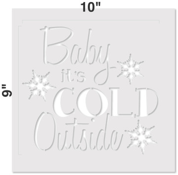 """""""Baby It's Cold Outside"""" Sign Stencil Measurements"""