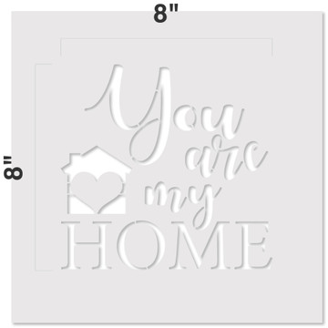 You Are My Home Sign Stencil Measurements