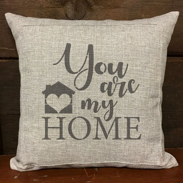 You Are My Home Sign Stencil Pillow