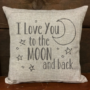 I Love You to the Moon and Back Stencil Pillow