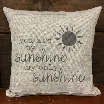 You Are My Sunshine Stencil Pillow