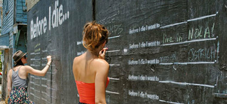 Before I Die & Other Wall Sayings