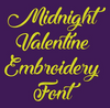 Midnight Valentine Machine Embroidery Font Now Includes BX Format