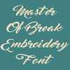Handwriting Font - Master of Break Machine Embroidery Font Now Includes BX Format!