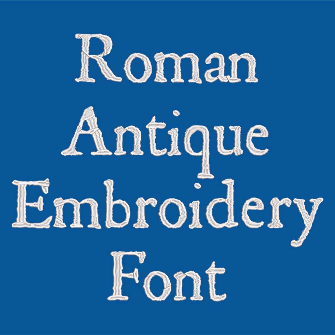 Machine Embroidery Font - Roman Antique Font