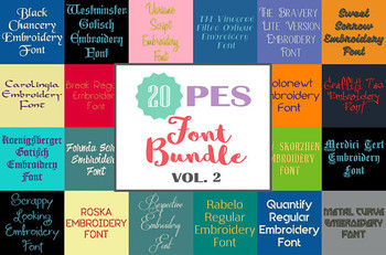 20 PES Font Bundle - Volume 2 - 20 Machine Embroidery Fonts