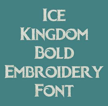 Ice Kingdom Bold Now Machine Embroidery Font - Machine Embroidery Font Includes BX Format