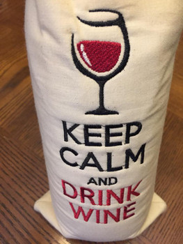 Wine Bag - Keep Calm- In The Hoop Machine Embroidery Design