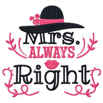 Mrs. Always Right - His & Hers Collection #14 Machine Embroidery Design