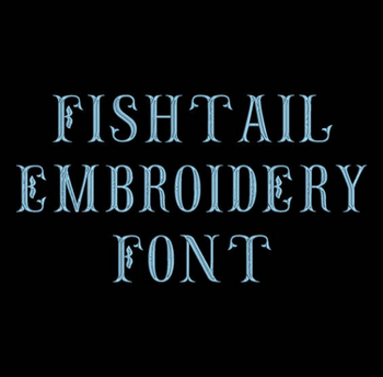 Machine Embroidery Font - Fishtail Font