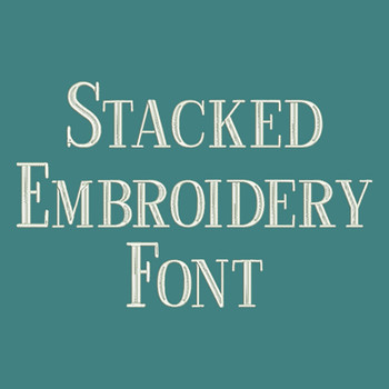Machine Embroidery Font - Stacked Font