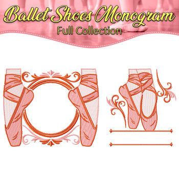 Ballet Shoes Monogram Full Collection