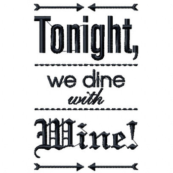 Dine with Wine - Wine Bag Design #9 Machine Embroidery Design