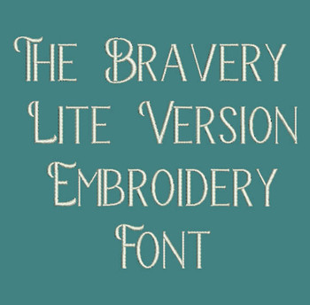 The Bravery Lite Version Embroidery Font Now Includes BX Format