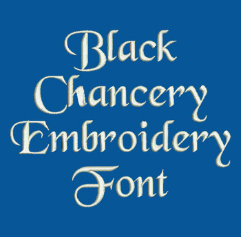 Storytime - Black Chancery Machine Embroidery Font Now Includes BX Format!