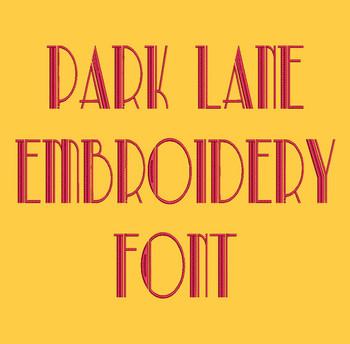 Fashion Classic Font - Park Lane Machine Embroidery Font Now Includes BX Format!