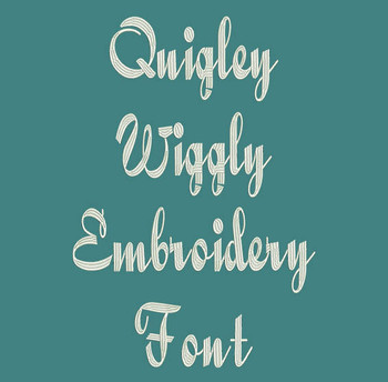 Calligraphy Font - Quigley Wiggly Machine Embroidery Font Now Includes BX Format!