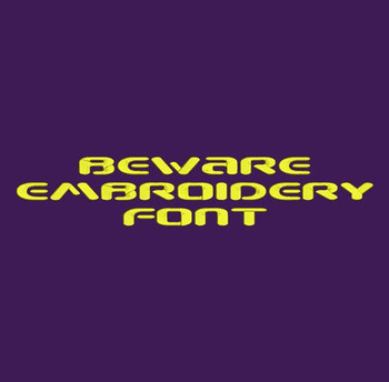 Warning Font - Beware Machine Embroidery Font Now Includes BX Format!