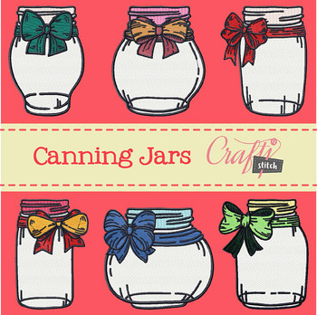 Canning Jars Collection of 6 Machine Embroidery Designs