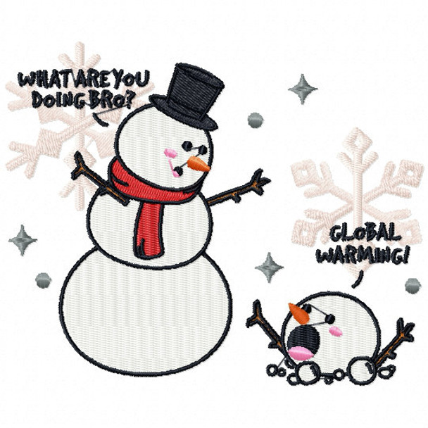 What are you Doing Bro?  - Funny Snowman #04 Machine Embroidery Design