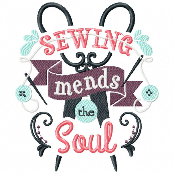 Sewing Mends The Soul - Sewing Hobby #01 Machine Embroidery Design