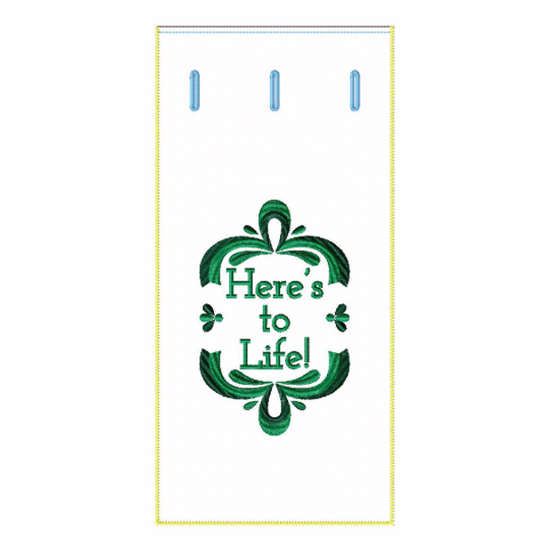 ITH Wine Bag Here's To Life - In The Hoop Machine Embroidery Design