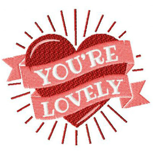 You're Lovely - Valentines Hearts Typography Collection #06 - Machine Embroidery Design