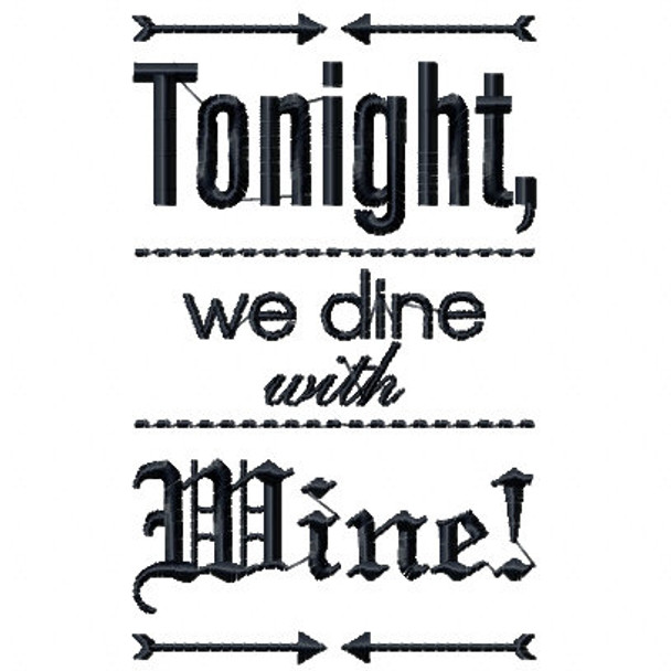 Dine with Wine - Wine Bag Design #9 Machine Embroidery Design